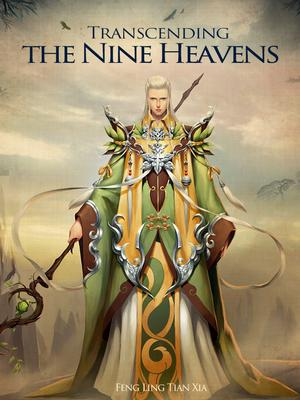 Transcending the Nine Heavens - Novel Updates