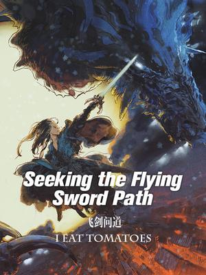 Thumbnail Seeking the Flying Sword Path