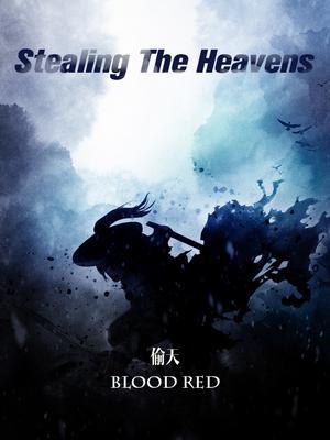 Stealing The Heavens - Novel Updates