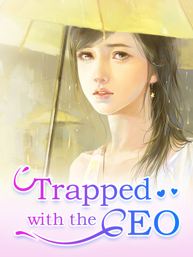 Trapped with the CEO - Novel Updates